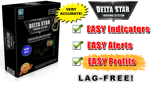 Delta Star Trading System With Alerts Very Accurate Forex System Download